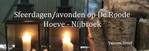 Sfeerdagen/avonden op De Roode Hoeve – Nijbroek