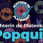 3 november Achterin de Platenkast Popquiz