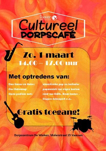 Tweede Cultureel Dorpscafé, en open podium bij Dorpscentrum de Wieken in Vaassen