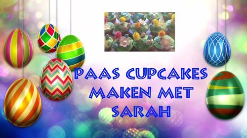 Paas cupcakes maken met Sarah