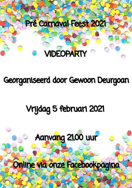 """""""Gewoon Deurgoan"""" organiseert video party"""